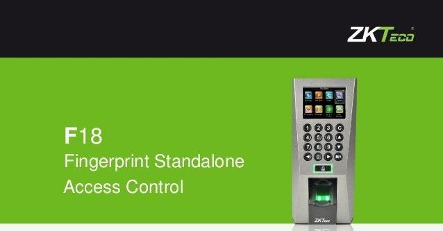 F18 ZKTceo Fingerprint  Access control